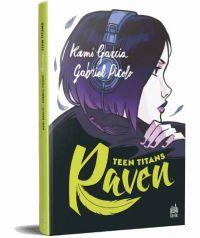 Teen Titans Raven, comics chez Urban Comics de Garcia, Picolo, Calderon