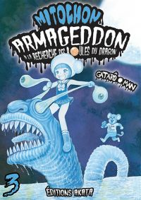 Mitochon Armageddon T3, manga chez Akata de Gataro