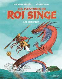 Les Aventures du roi singe T1 : Les immortels (0), bd chez Gallimard de Melchior-durand, Sorel