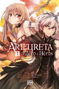 Arifureta - De zéro à héros T1, manga chez Delcourt Tonkam de Shirakome, Takayaki, RoGa