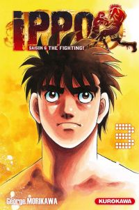 Ippo – Saison 6 - The fighting, T3, manga chez Kurokawa de Morikawa