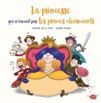La Princesse qui n'aimait pas les princes charmants, bd chez Splash! de de la Croix, Roland