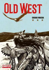 Old west, manga chez Omaké books de Maeda