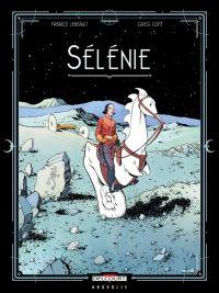 Sélénie T1, bd chez Delcourt de Lebeault, Lofé