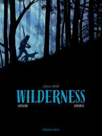 Wilderness, bd chez Soleil de Ozanam, Bandini