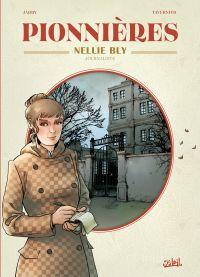 Pionnières T2 : Nellie Bly (0), bd chez Soleil de Jarry, Tavernier, Lopez