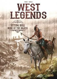 West legends T3 : Sitting Bull - Home of the Braves (0), bd chez Soleil de Peru, Merli