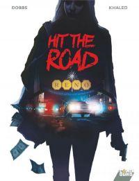 Hit the road, bd chez Glénat de Dobbs, Khaled