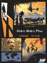 Rendez-vous avec X T4 : Diên Biên Phû (0), bd chez Glénat de Dobbs, Mr Fab, Vatine