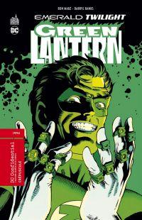 Green Lantern : Crépuscule (0), comics chez Urban Comics de Marz, Banks, Hamilton, Carr, Aucoin, Willingham, Haynes, Igle, Rambo, Tollin, Mattsson