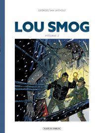 Lou Smog T2, bd chez Place du sablon de Van Linthout