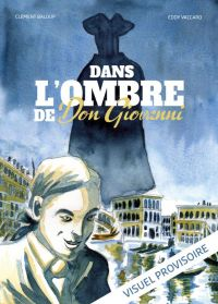 Dans l'ombre de Don Giovanni, bd chez La boîte à bulles de Baloup, Vaccaro