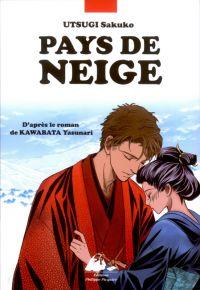 Pays de neige, manga chez Philippe Picquier de Utsugi