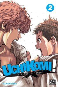 Uchikomi - L'esprit du judo T2, manga chez Pika de Muraoka