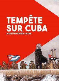 Tempête sur Cuba, bd chez Paquet de Ferrer Casas