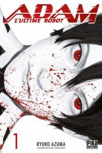 Adam - L'ultime robot T1, manga chez Pika de Azuma