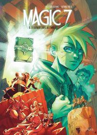 Magic 7 T9 : Le dernier livre des mages (0), bd chez Dupuis de Toussaint, Ruiz, Noiry