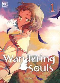 Wandering souls T1, manga chez H2T de Zelihan