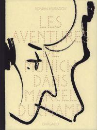 Les Aventures de Munich dans Marcel Duchamp, bd chez Dargaud de Muradov