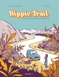 Hippie trail, bd chez Steinkis de Laliberté, Bird