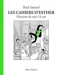 Les Cahiers d'Esther T5 : Histoires de mes 14 ans (0), bd chez Allary éditions de Sattouf