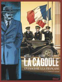 La Cagoule T3 : La Charge du sanglier (0), bd chez Glénat de Herzet, Brugeas, Damour, Smulkowski