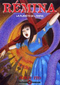 Rémina : La planète de l'enfer (0), manga chez Delcourt Tonkam de Ito