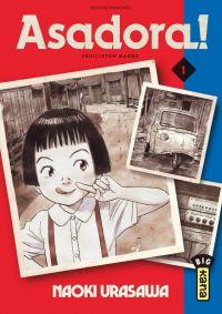 Asadora ! T1, manga chez Kana de Urasawa