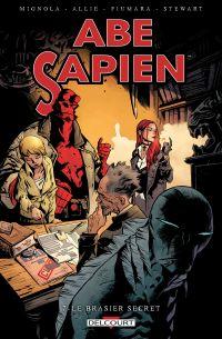 Abe Sapien T7 : Le brasier secret (0), comics chez Delcourt de Allie, Mignola, Fiumara, Fiumara, Stewart