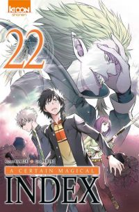 A certain magical index T22, manga chez Ki-oon de Kamachi, Kogino