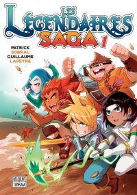 Les légendaires - Saga  T1, manga chez Delcourt Tonkam de Sobral, Lapeyre