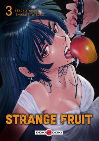 Strange fruit T3, manga chez Bamboo de Atsushi, Ishikawa
