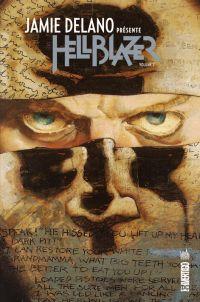 Jamie Delano présente Hellblazer T2, comics chez Urban Comics de Delano, Alcala, Buckingham, Rayner, Tiner, Talbot, Hoffman, Lloyd, Ziuko, Kindzierski, Williams