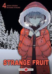 Strange fruit T4, manga chez Bamboo de Atsushi, Ishikawa