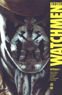 Before Watchmen, comics chez Urban Comics de Azzarello, Wein, Cooke, Straczynski, Bermejo, Kubert, Jones, Rude, Noto, Whitmore, Anderson, Aviña, Ciardo, Loughridge, Sinclair
