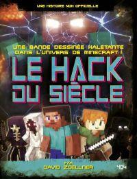 Le Hack du siècle, bd chez 404 éditions de Zoellner