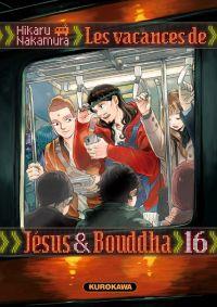 Les Vacances de Jésus et Bouddha T16, manga chez Kurokawa de Nakamura