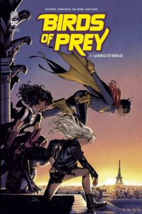 Birds of prey rebirth T3 : La boucle est bouclée (0), comics chez Urban Comics de Benson, Benson, Takara, Antonio, Boyd, Maiolo, Shirahama