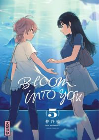 Bloom into you T5, manga chez Kana de Nakatani