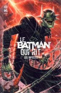 Le Batman qui rit : Les Infectés  (0), comics chez Urban Comics de Venditti, Williamson, Hopeless, Jenkins, Grace, Quinn, Herbert, Peeples, Braga, Benett, Miranda, Williams II, Marquez, Lucas, Hi-fi colour, Sanchez, Prianto, Colwell, Sotomayor, Cheung