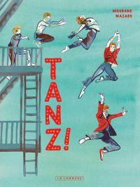 Tanz !, bd chez Le Lombard de Mazars