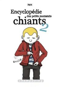 Encyclopédie des petits moments chiants T2, bd chez Delcourt de Kek