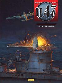 U.47 T14 : L'Alliance du mal (0), bd chez Dupuis de Jennison, Balsa, Caniaux