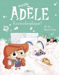 Mortelle Adèle T17 : Karmastrophique (0), bd chez Tourbillon de Mr Tan, le Feyer