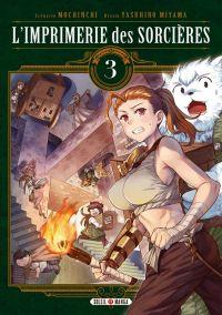 L'imprimerie des sorcières  T3, manga chez Soleil de Mochinchi, Miyama