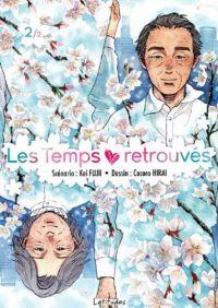 Les temps retrouvés  T2, manga chez Ki-oon de Fujii, Hirai