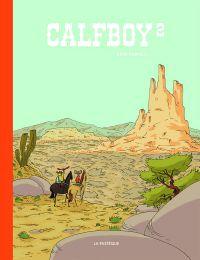 Calfboy T2, bd chez La pastèque de Farnos