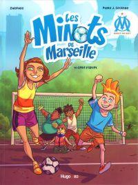 Les Minots de Marseille T1 : Esprit d'équipe (0), bd chez Hugo BD de Zampano, Colombo, Landa