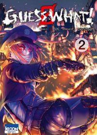 Guess what ! T2, manga chez Ki-oon de Abendsen, Ubik