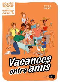 Vacances entre amis, bd chez Marabout de Cornet